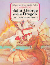 Saint George and the Dragon by Geraldine McCaughrean (Paperback, 2000)