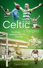 Celtic V Rangers - The Bhoys Greatest Alt Firma Victories Glasgow Derby Fußball