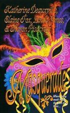 Masquerade by Sharon Pisacreta, Elaine Fox, Linda Jones and Katherine Deauxville
