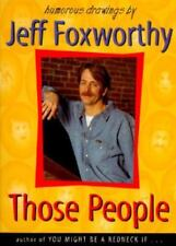 Those People : Humorous Drawings by Jeff Foxworthy LIKE NEW