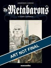 The Metabarons: The Metabarons : Volume 1: Othon and Honorata by Alexandro...