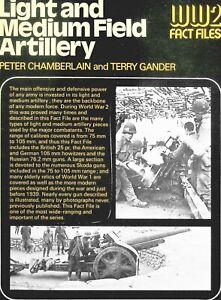 WW2 FACT FILES: LIGHT & MEDIUM FIELD ARTILLERY/ 64 PAGES - 150+ PICS/ DOWNLOAD