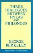 Three Dialogues Between Hylas and Philonous (Great Books in Philosophy)