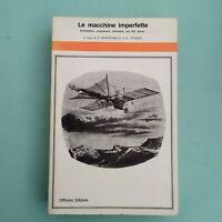 Morachiello, Teyssot - Le macchine imperfette - Officina 1980 1a edizione
