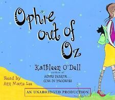Ophie Out of Oz 2006 by O'Dell, Kathleen 0739331175 . EXLIBRARY