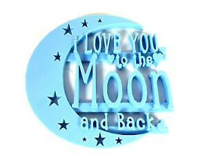 I Love You To the Moon and Back Door / Wall Sign Display Decoration Decor