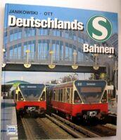 Deutschlands S Bahnen /Janikowski ,Ott /transpress/Geschichte Technik Betriebe