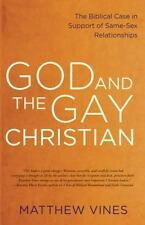 God and the Gay Christian: The Biblical Case in Support of Same-Sex Relationship