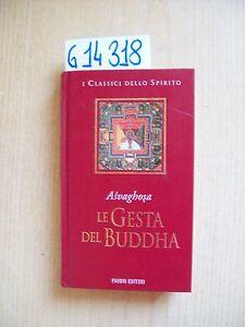 I CLASSICI DELLO SPIRITO - ASVAGHOSA - LE GESTA DI BUDDHA - FABBRI EDITORI