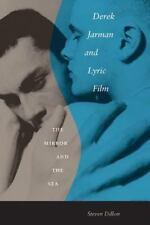 Derek Jarman and Lyric Film: The Mirror and the Sea (Paperback or Softback)