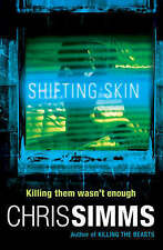 Shifting Skin (Detective Jon Spicer Thrillers), Simms, Chris, Excellent Book