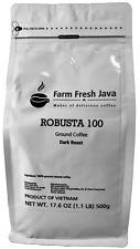 Vietnamese Ground Coffee - Dark Roast - Robusta 100 Farm Fresh Java 1.1 lb