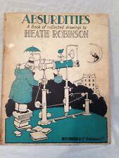W Heath Robinson - ABSURDITIES - 1st/1st 1934, Hutchinson