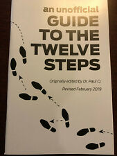 An Unofficial Guide To The Twelve Steps - Dr. Paul O. - 12 Steps Aa Pamphlet