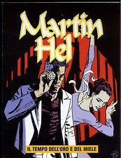 MARTIN HEL  - ANNO XI N° 4 _  AGOSTO _ EURA EDITORIALE _ OTTIME/EDICOLA