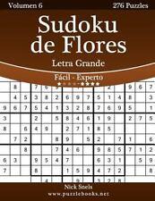 Sudoku de Flores: Sudoku de Flores Impresiones con Letra Grande - de Fácil a...
