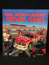 Ford, Lincoln and Mercury Stock Cars Paperback Book by Dr. John Craft (1999)