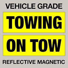 TOP QUALITY VEHICLE GRADE MAGNETIC ON TOW & TOWING SIGN FREE P&P 300MM X 100MM