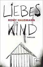 Liebes Kind: Thriller von Hausmann, Romy | Buch | Zustand gut