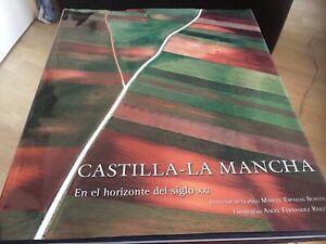 Castilla la mancha en el horizontes el siglo xxi Hardback book