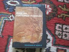 Gérard de BEAUMONT: Guide des vertébrés fossiles. Delachaux et Niestlé