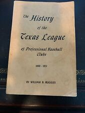 "William B. Ruggles ""History of the Texas League of Professional Baseball Clubs"""