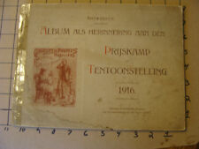 1916 Doll Prize exibition booklet w many photos Prijskamp Tentoonstelling