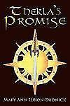 Thekla's Promise by Mary Ann Dixon-Budnick (2010, Paperback)