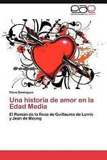 Una historia de amor en la Edad Media: El Roman de la Rose de Guillaume de Lorri
