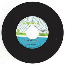 FOUR MINTS  You're My Desire / You Want To Come Back  MINT 45  Capsoul CS 28