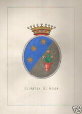 ARALDICA ITALIANA_NOBILTA'_LAZIO_FLORITTA_BELLA ANTICA LITOGRAFIA_ARTISTICA_'800