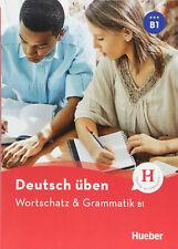 HUEBER Deutsch Uben WORTSCHATZ & GRAMMATIK B1 Freude an Sprachen @New Book@