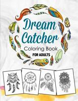 Coloring Book for Adults: Dream Catcher & Feather Designs by Matha Noshto
