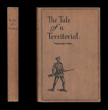 THE TALE OF A TERRITORIAL  Experiences Home & Abroad 1914-16 Suvla Bay GALLIPOLI