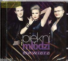 = PIEKNI I MLODZI - NIEWIARA /disco polo dance/ CD sealed Poland Piękni i Młodzi