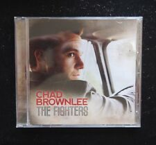 CD - Chad Brownlee, The Fighters - 2014 Sony 88875017372 New & Sealed