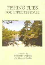VALLACK ANGLING & FLYTYING BOOKLET FISHING FLIES FOR UPPER TEESDALE booklet NEW
