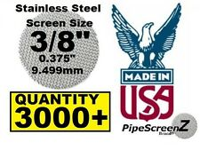 "3X1000+ Count 3/8"" Stainless Steel Pipe Screens HIGHEST QUALITY - MADE IN USA!"
