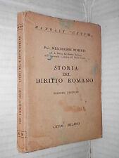 STORIA DEL DIRITTO ROMANO Melchiorre Roberti Cetim 1935 libro scuola manuale di