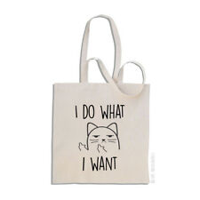 I Do What I Want - Rude Cat - Cotton Tote Shopping Bag