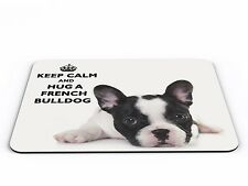 Keep Calm And Hug A French Bulldog Computer PC Mousemat - Brand New