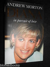 SIGNED; Diana: In Pursuit of Love by Andrew Morton - 2004-1st, Princess of Wales