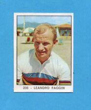 CAMPIONI DELLO SPORT 1966/67-PANINI-Figurina n.235- LEANDRO FAGGIN -Recuperata