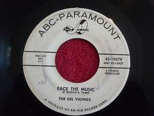DEL VIKINGS Face The Music 45 rpm WHITE LABEL PROMO ABC-Paramount 1961 Doo Wop