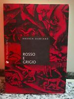 Rosso e grigio di Andrea Damiano,  1995,  De Martinis -F