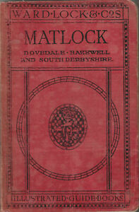 WARD LOCK RED GUIDE - MATLOCK & SOUTH DERBYSHIRE - 1922/23 - 10th edition