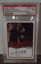 2003 Topps #ME-JO - JERMAINE O'NEAL - MARK OF EXCELLENCE - AUTO. - PSA 7 NM