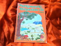 VOLKSMUSIK-HITPARAE III E-Orgel (Notenheft)