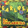 Carlos CD Single La Coladeira - France (EX/EX)