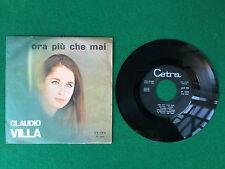 Disco Vinile 45 Giri 7'' CETRA (1966) CLAUDIO VILLA - ORA PIU' CHE MAI GRANADA
